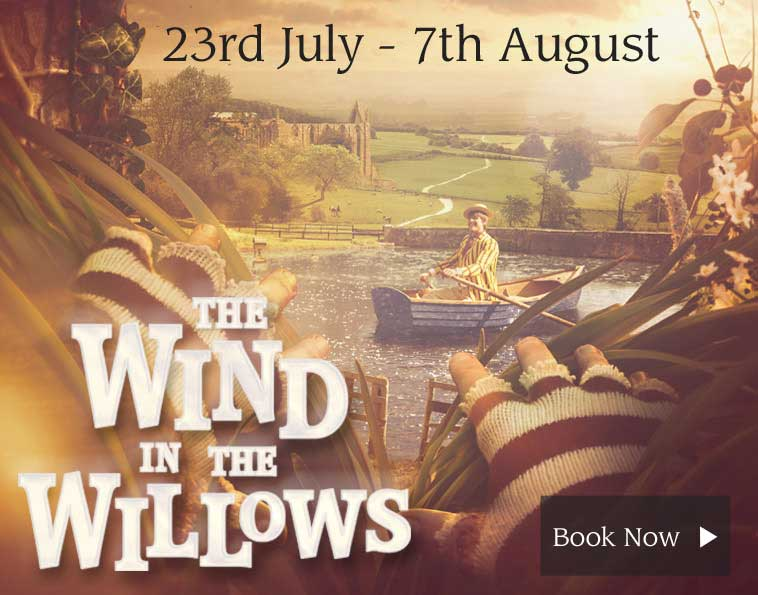 Bolton Abbey Wind in the Willows Ticket Booking